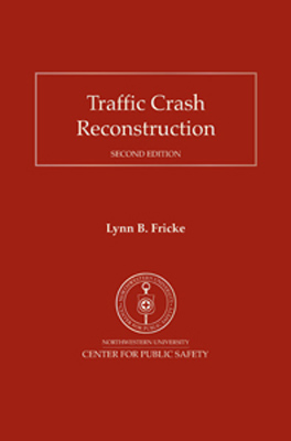 Traffic Crash Reconstruction 2nd Edition Cover