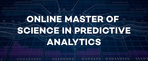 Online Master of Science in Predictive Analytics
