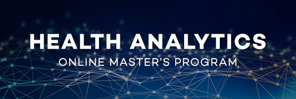 Master of Science in Health Analytics